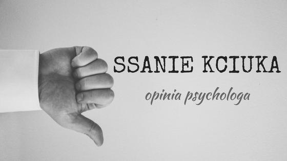 ssanie kciuka psycholog