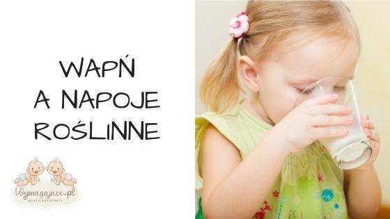 Wapń a mleko roślinne w diecie małych dzieci